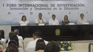 Inicia en la UJAT Primer Foro Internacional en materia de investigación educativa