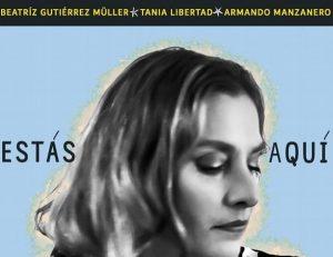 Beatriz Gutiérrez Müller lanzará nueva canción con Tania Libertad