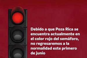 Poza Rica, Veracruz no volverá a la 'nueva normalidad' el 1 de junio